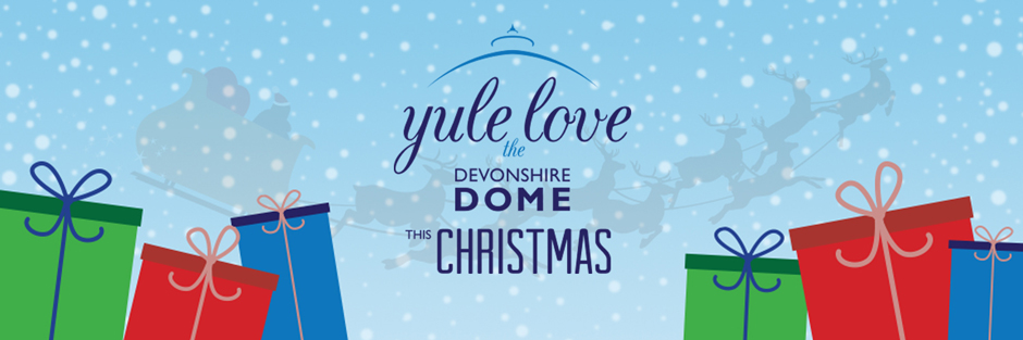 Yule Love the Devonshire Dome this Christmas